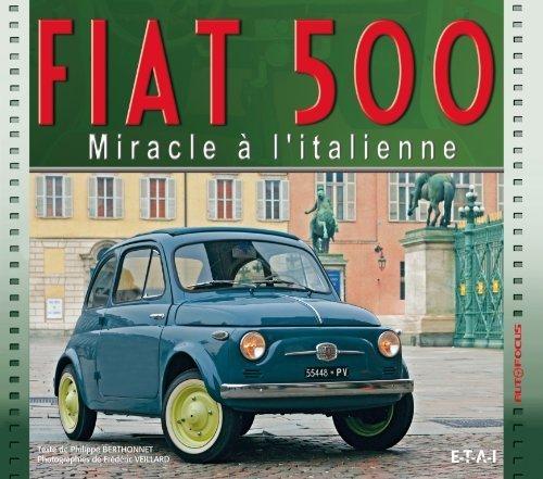 Fiat 500 : Miracle à l'italienne